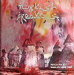 Turkish Freakout!: Psych Folk Singles 1969-1980