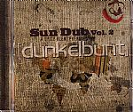 Sun Dub Vol 2: A Spicy Blend Prepared By Dunkelbunt