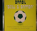 Brasil: Skill & Samba: Brasilian Selection For World Cup 2010