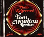 Philly ReGrooved: Tom Moulton Remixes