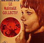 Bande Originale Du Film: Le Mariage Collectif