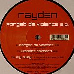 Forget Da Violence EP