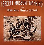 The Secret Museum Of Mankind Vol 2: Ethnic Music Classics 1925-48