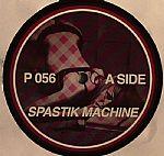 P SERIES - Spastik Machine