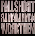 Fallshort/Work Them