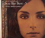 Jazz Bar Best Plus 5: 10th Anniversary