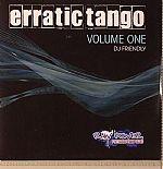Erratic Tango Volume One