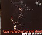 Ten Reasons To Eat Dust