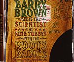 Barrybrown Meets The Scientist At King Tubbys With The Roots Radics
