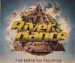 Riverdance: The Bermuda Triangle