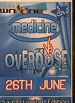 Medicine vs Overdose Saturday 26th @ Club WN One