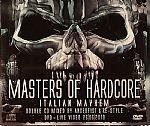 Masters Of Hardcore: Italian Mayhem