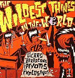The Wildest Things In The World