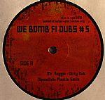 We Bomb Fi Dubs #5