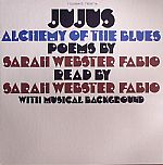 Alchemy Of The Blues: Poems By Sarah Webster Fabio
