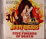 Jimmy Ruckus & The Five Fingers Of Death