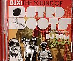 BJX: The Sound Of BSTRD Boots