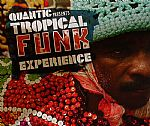 Quantic Presents Tropical Funk Experience