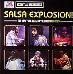 Salsa Explosion!: The New York Salsa Revolution 1968-1985
