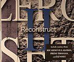 Zero Set II Reconstruct (Juno European Exclusive)