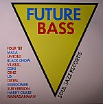Soul Jazz Records Presents Future Bass
