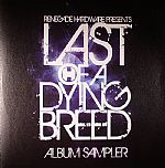Last Of A Dying Breed: Album Sampler