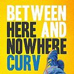 Between Here & Nowhere