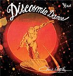 Discosmic Dance