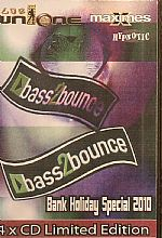 Bass 2 Bounce: Bank Holiday Special August 2010