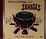 Barrence Whitfield & The Savages Plus 10 More For The Pot