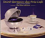 Saint Germain Des Pres Cafe: The Finest Cool Tempo Compilaton  Blue Edition