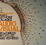 Audio Visual Reworked Recycled & Remixed