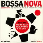 VARIOUS - Bossa Nova & The Rise Of Brazilian Music In The 1960s Vol 2