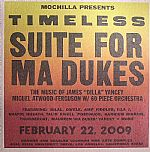 Mochilla Presents Timeless: Suite For Ma Dukes (The Music Of James Dilla Yancey)