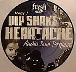 Hip Shake Heartache Volume 1