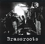Brassroots (Juno exclusive)