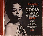 I'll Do Anything: The Doris Troy Anthology 1960 -1996