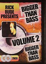 Rick Rude Presents Bigger Than Bass: Volume 2