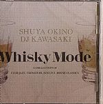 Whiskey Mode :A Collection Of Club Jazz Crossover & Soulful House Classics