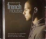 The Best Club Hits: French House