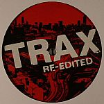 Trax 25 vs DJ History Vol 1: Trax Re Edited