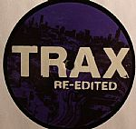 Trax 25 vs DJ History Vol 2: Trax Re Edited