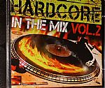 Hardcore In The Mix Vol 2