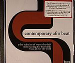 Contemporary Afro Beat: A Fine Selection Of Some Of Today's Most Exciting Afro Beat Bands From All Over The World