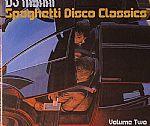 Spaghetti Disco Classics Volume Two