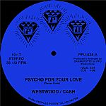 Psycho For Your Love