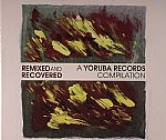 Remixed & Recovered: A Yoruba Records Compilation