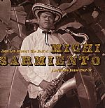 Aqui Los Bravos :The Best Of Michi Sarmiento Y Su Combo Bravo 1967-77