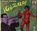 Gozalo! Bugalu Tropical Vol 4