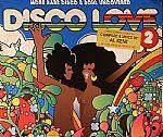 Disco Love 2: More Rare Disco & Soul Uncovered